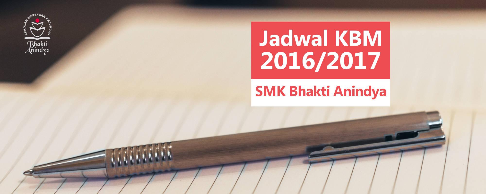 Jadwal KBM SMK Bhakti Anindya Tangerang 2016/2017