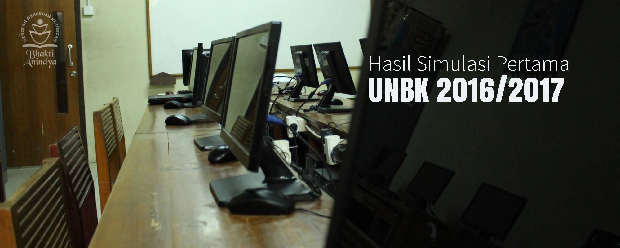 Hasil Simulasi Pertama UNBK (Ujian Nasional Berbasis Komputer) 2016/2017 SMK Bhakti Anindya Tangerang