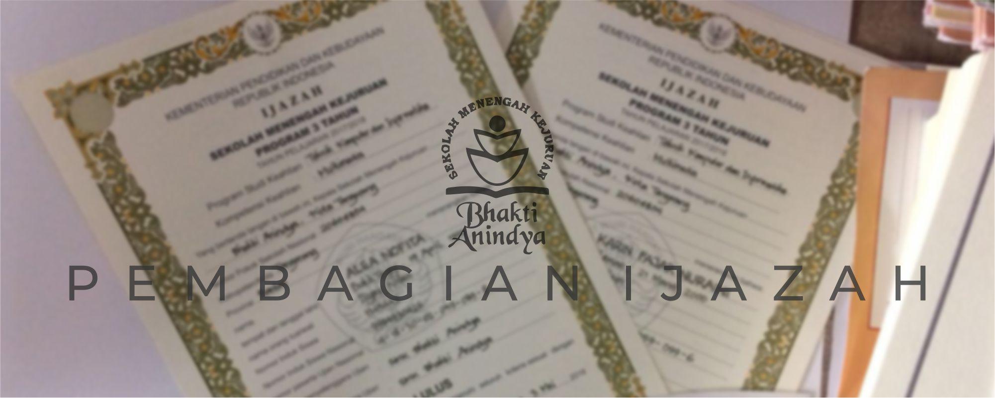 Smk Bhakti Anindya Tangerang Pembagian Ijazah Angkatan 12